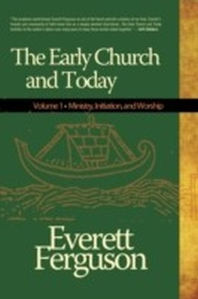 Early Church & Today, Vol 1