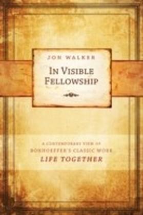 In Visible Fellowship