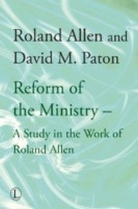 Reform of the Ministry