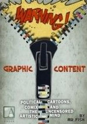 WARNING! Graphic Content