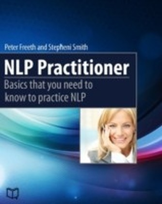 NLP Practitioner. Basics that you need to know to practice NLP