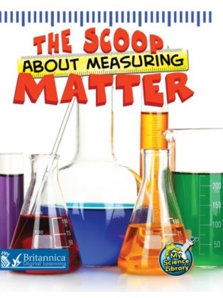 Scoop About Measuring Matter
