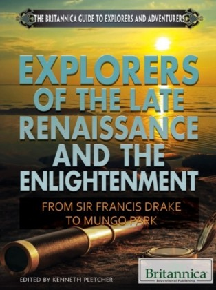 Explorers of the Late Renaissance and the Enlightenment