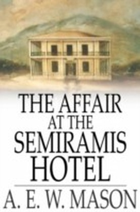 Affair at the Semiramis Hotel