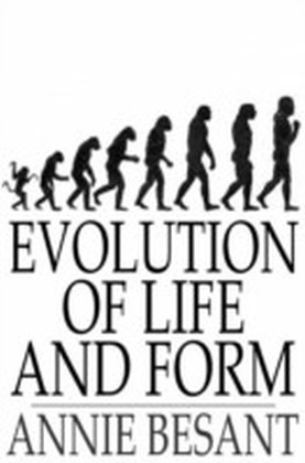 Evolution of Life and Form