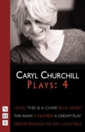 Caryl Churchill Plays: Four (NHB Modern Plays)
