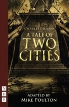 Tale of Two Cities (stage version) (NHB Modern Plays)