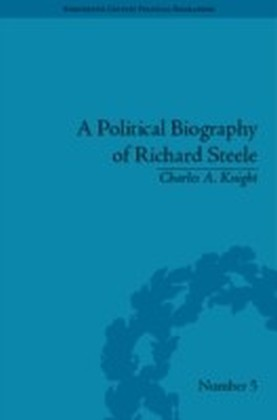 Political Biography of Richard Steele
