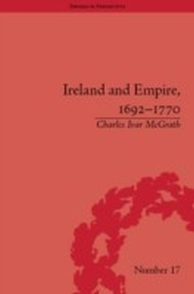 Ireland and Empire, 1692-1770