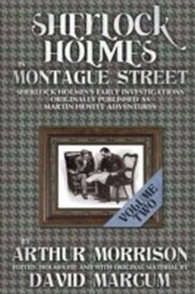 Sherlock Holmes In Montague Street Volume 2