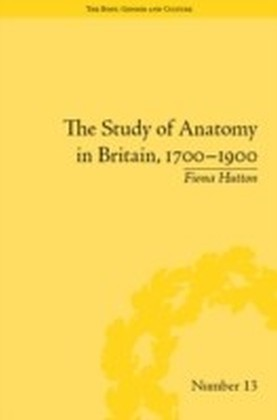 Study of Anatomy in Britain, 1700-1900