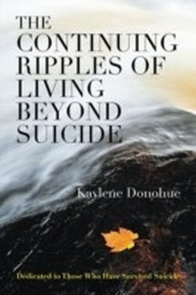 Continuing Ripples of Living Beyond Suicide