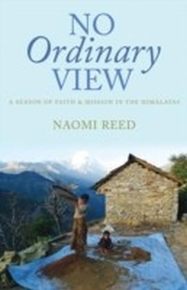 No Ordinary View