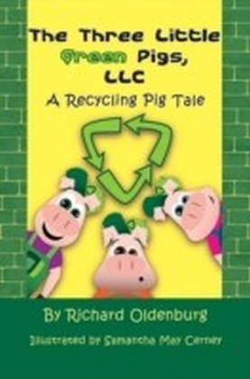 Three Little Green Pigs, LLC