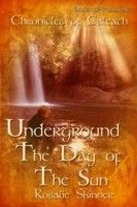 Underground: The Day of the Sun