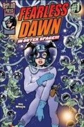 FEARLESS DAWN: IN OUTER SPACE. Vol.1