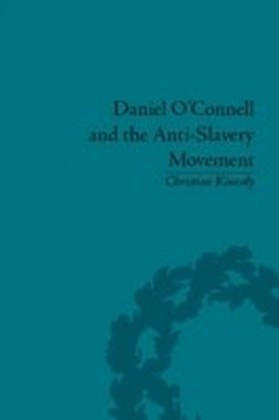 Daniel O'Connell and the Anti-Slavery Movement
