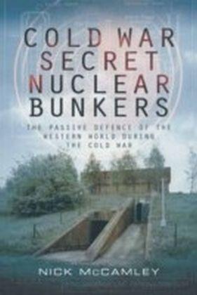 Cold War Secret Nuclear Bunker