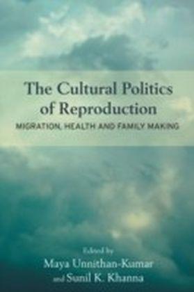 Cultural Politics of Reproduction