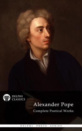 Delphi Complete Works of Alexander Pope (Illustrated)