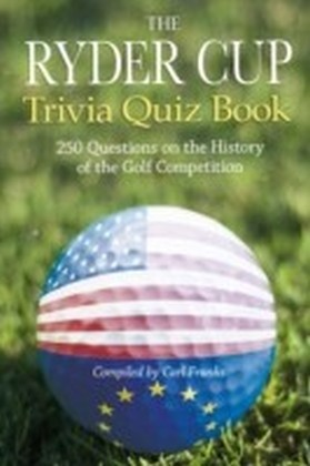 Ryder Cup Trivia Quiz Book