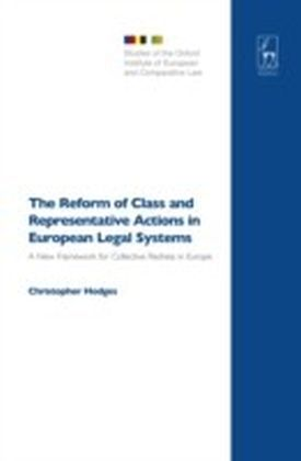 Reform of Class and Representative Actions in European Legal Systems