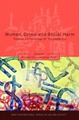 Women, Crime and Social Harm