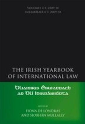 Irish Yearbook of International Law, Volumes 4-5, 2009-10