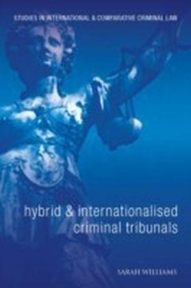 Hybrid and Internationalised Criminal Tribunals