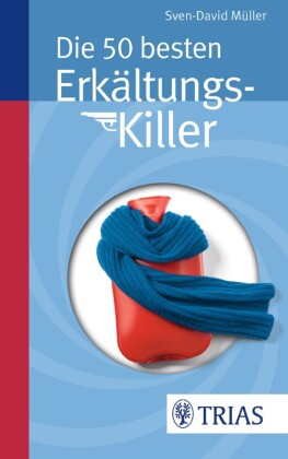 Die 50 besten Erkältungs-Killer