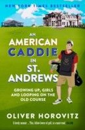 American Caddie in St. Andrews