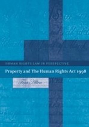 Property and The Human Rights Act 1998