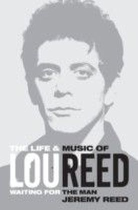 Life and Music of Lou Reed