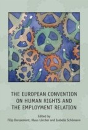 European Convention on Human Rights and the Employment Relation