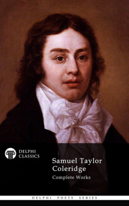 Delphi Complete Works of Samuel Taylor Coleridge (Illustrated)