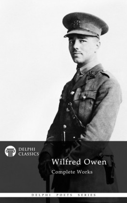 Delphi Complete Works of Wilfred Owen (Illustrated)