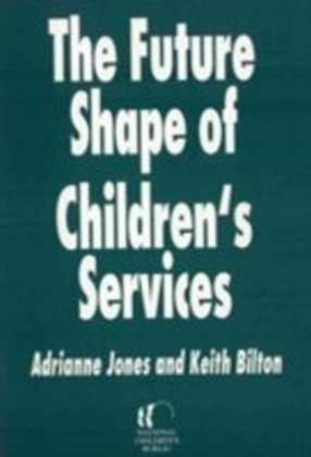 Future Shape of Children's Services