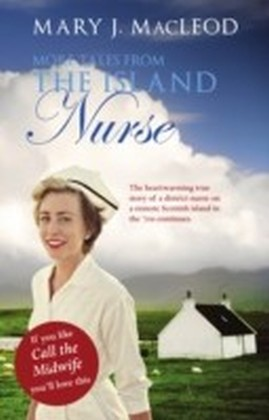 More Tales From The Island Nurse