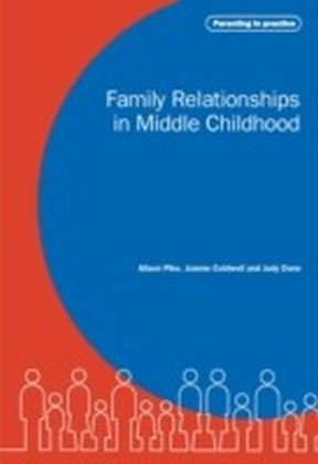 Family Relationships in Middle Childhood