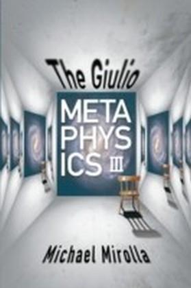 Giulio Metaphysics III