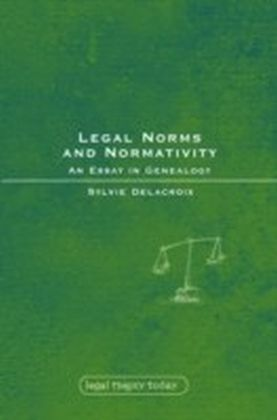 Legal Norms and Normativity