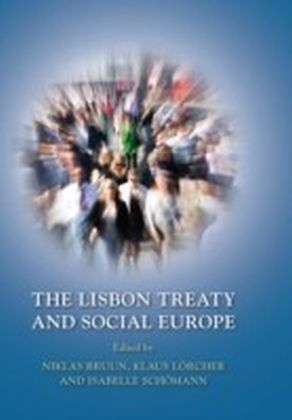 Lisbon Treaty and Social Europe