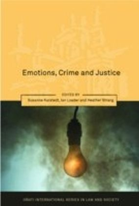 Emotions, Crime and Justice