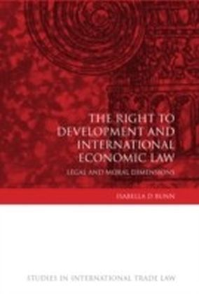 Right to Development and International Economic Law