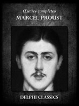Oeuvres complètes de Marcel Proust