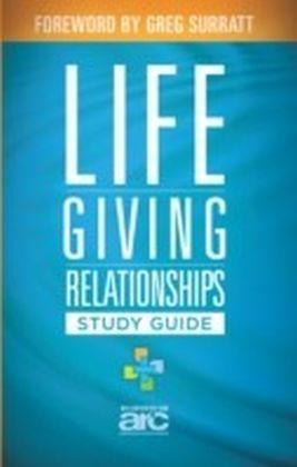 Lifegiving Relationships Study Guide