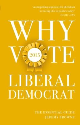 Why Vote Liberal Democrat 2015