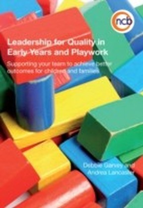 Leadership for Quality in Early Years education