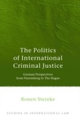 Politics of International Criminal Justice
