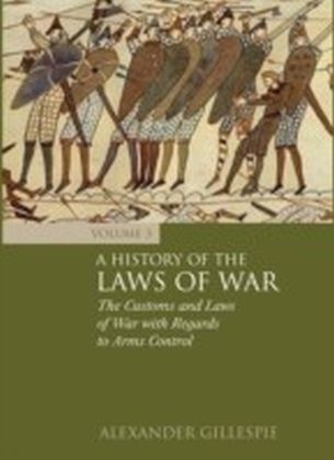 History of the Laws of War: Volume 2